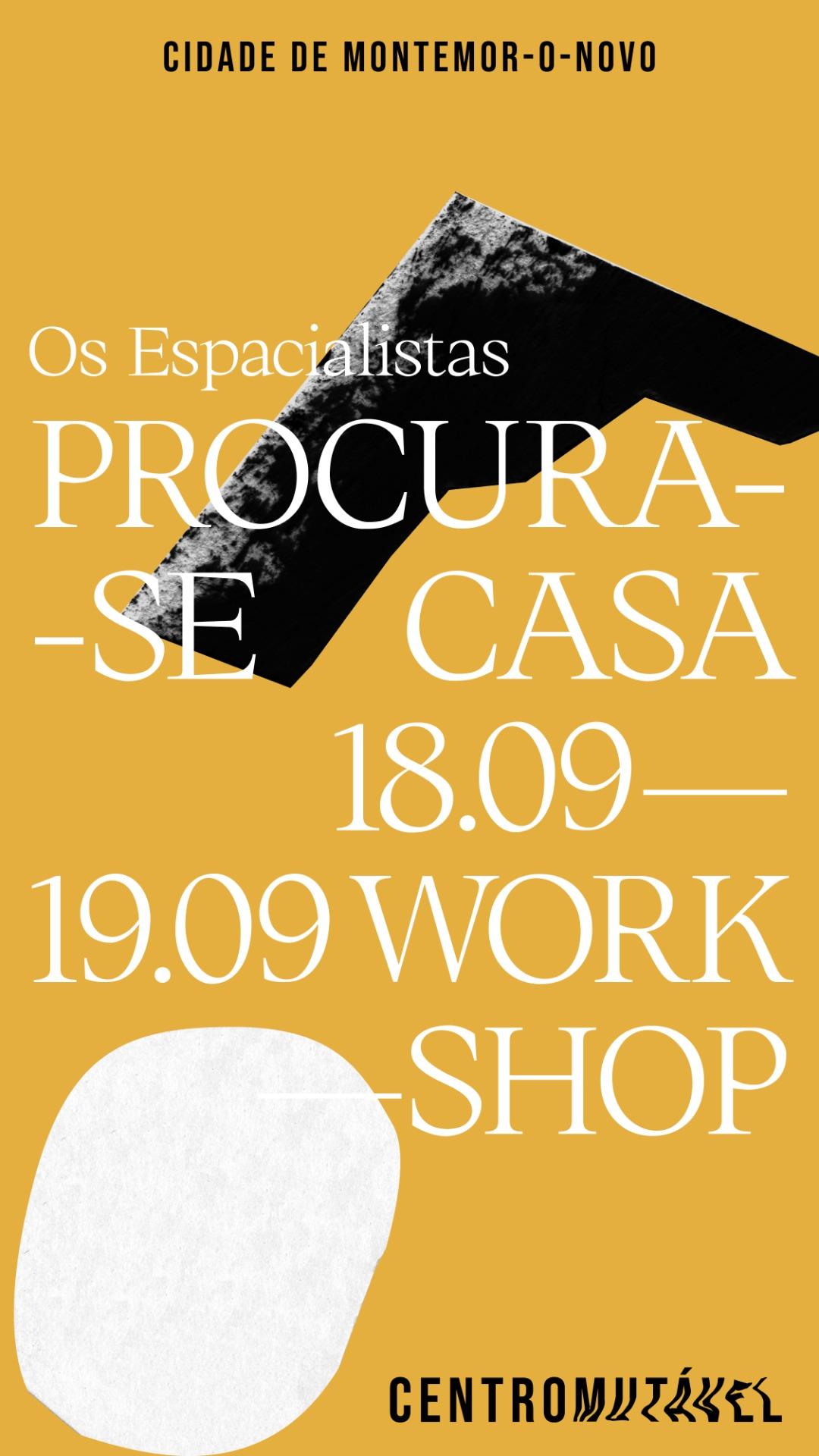 workshop_PROCURA-SE CASA_ com OS ESPACIALISTAS