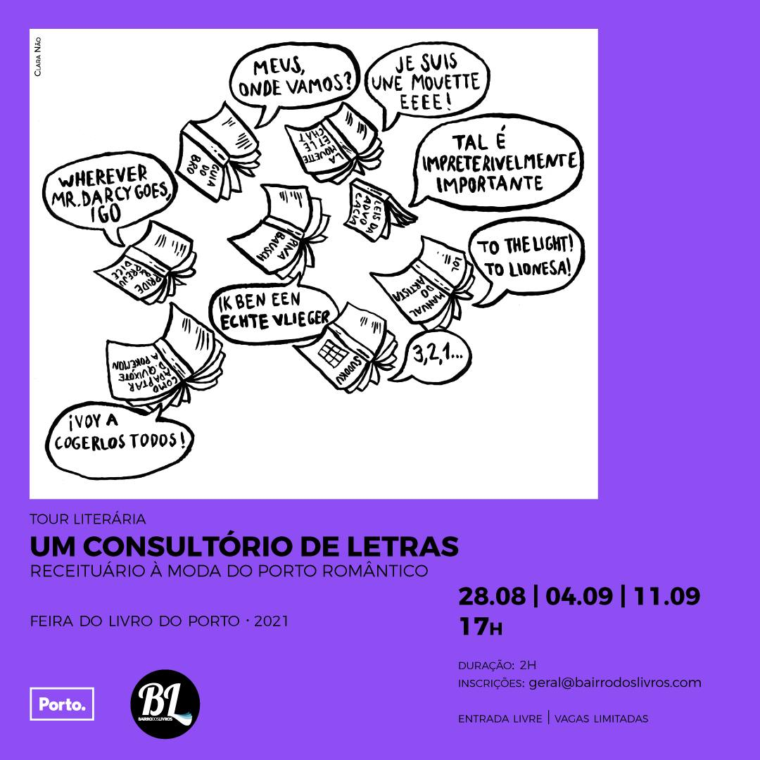 TOUR LITERÁRIA: RECEITUÁRIO À MODA DO PORTO ROMÂNTICO @FLP2021
