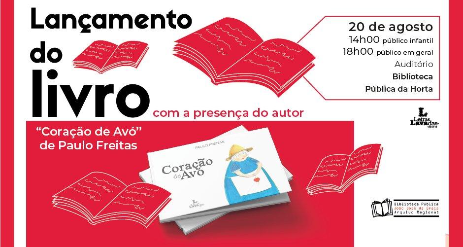 """Lançamento do livro """"Coração de Avó"""" de Paulo Freitas"""