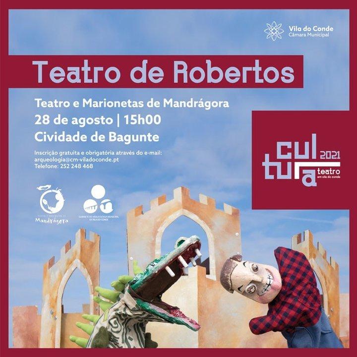 Teatro de Robertos na Cividade de ...