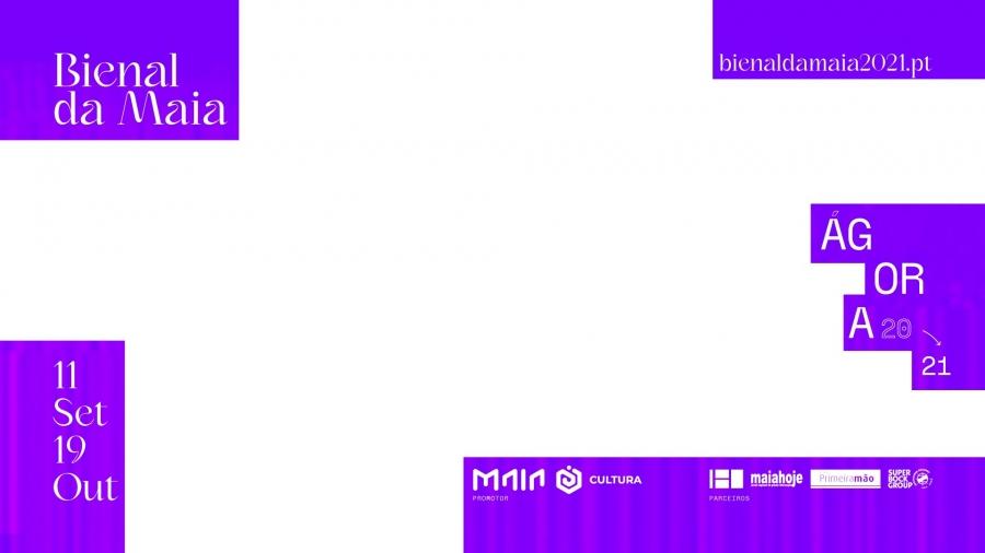 Bienal de Arte Contemporânea da Maia 2021