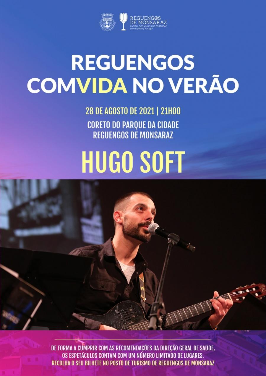 ReguengoscomVida no verão: Hugo Soft