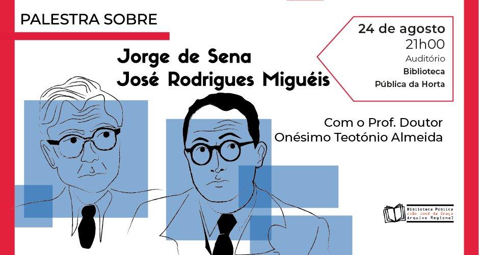 Palestra sobre Jorge de Sena e José Rodrigues Miguéis