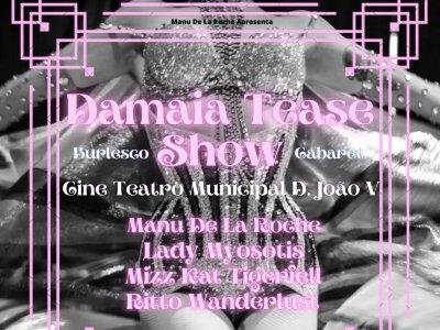 Dança de Burlesco Clássico e Cabaret | Damaia Tease Show