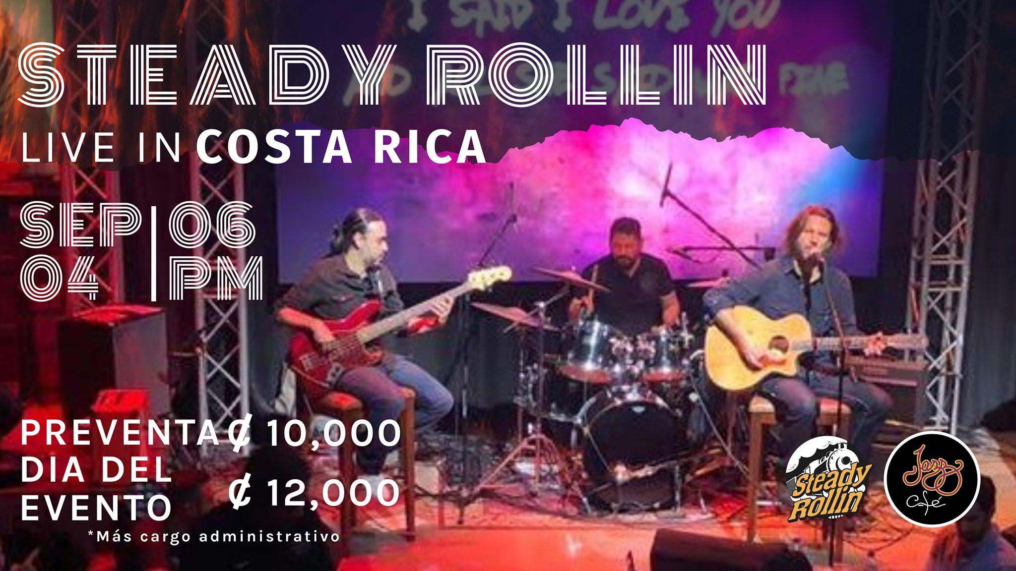 Steady Rollin Live in Jazz Café - Costa Rica