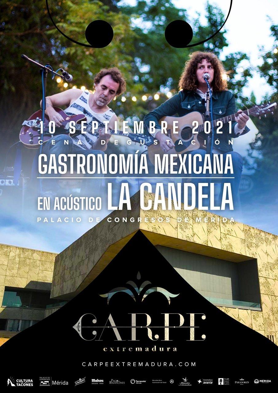 Carpe Extremadura: 'Cena Degustación – Actuación de La Candela'