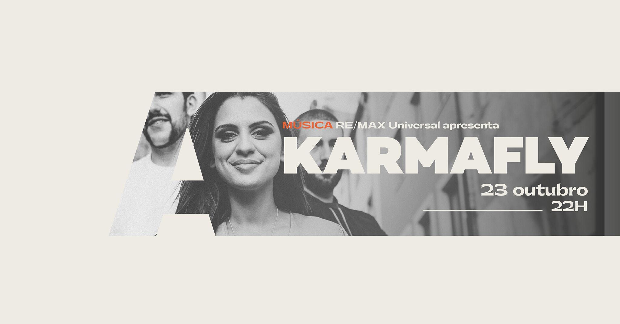 Re/Max Universal apresenta KarmaFly @Avenida Café-Concerto