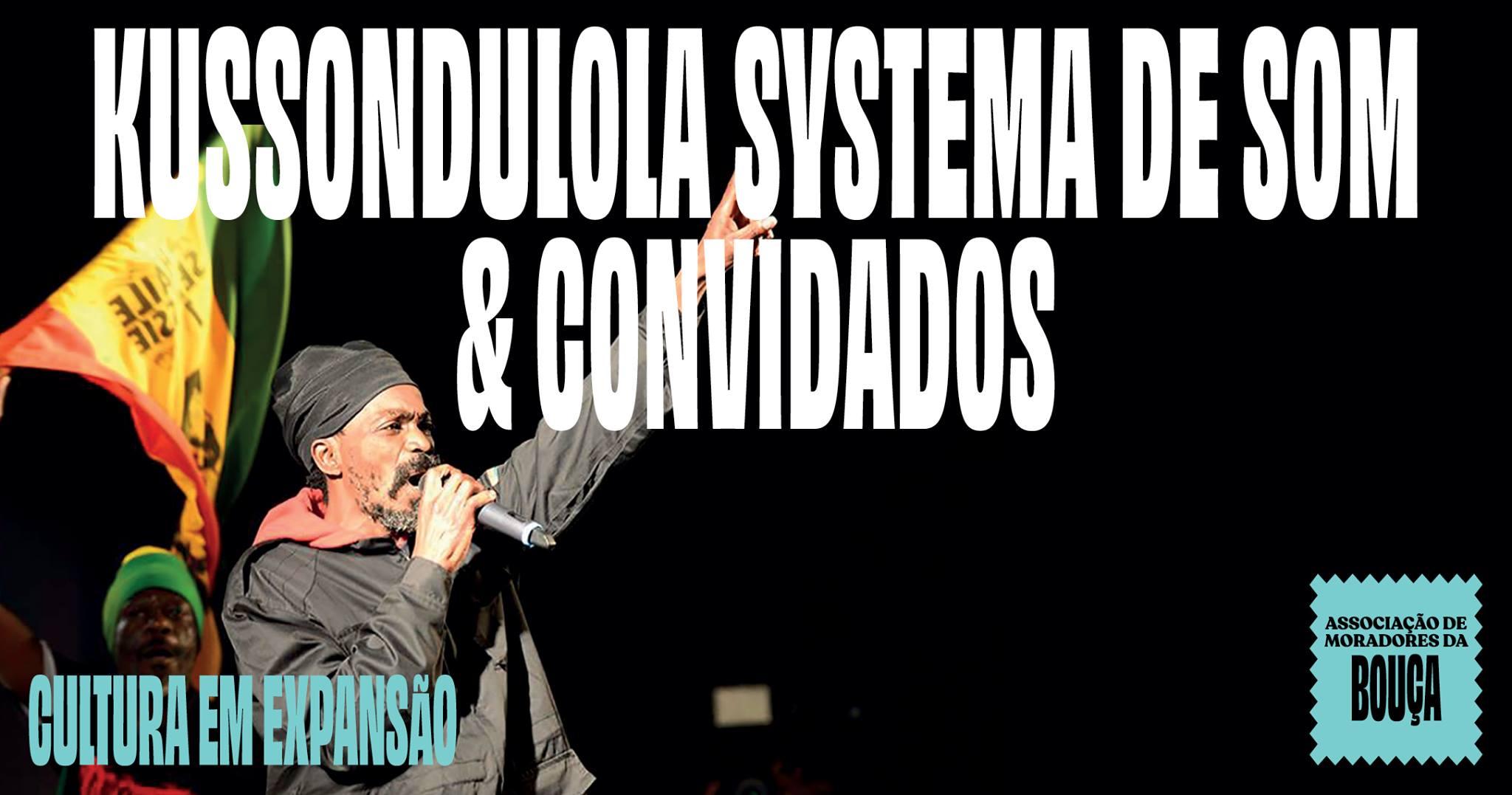 KUSSONDULOLA SYSTEMA DE SOM & CONVIDADOS