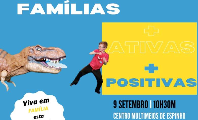 Famílias Mais Ativas, Mais Positivas!