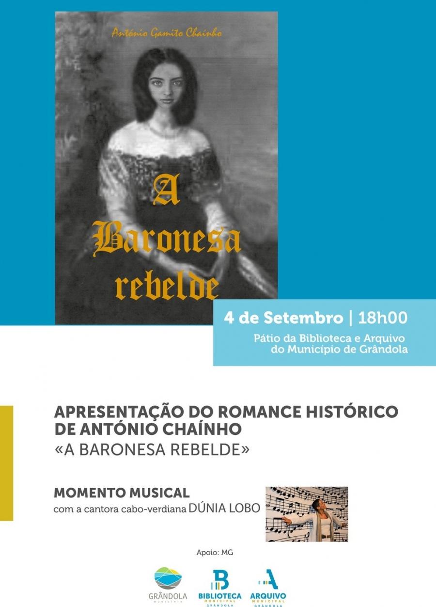 Apresentação do Romance Histórico de António Chaínho 'A Baronesa Rebelde'