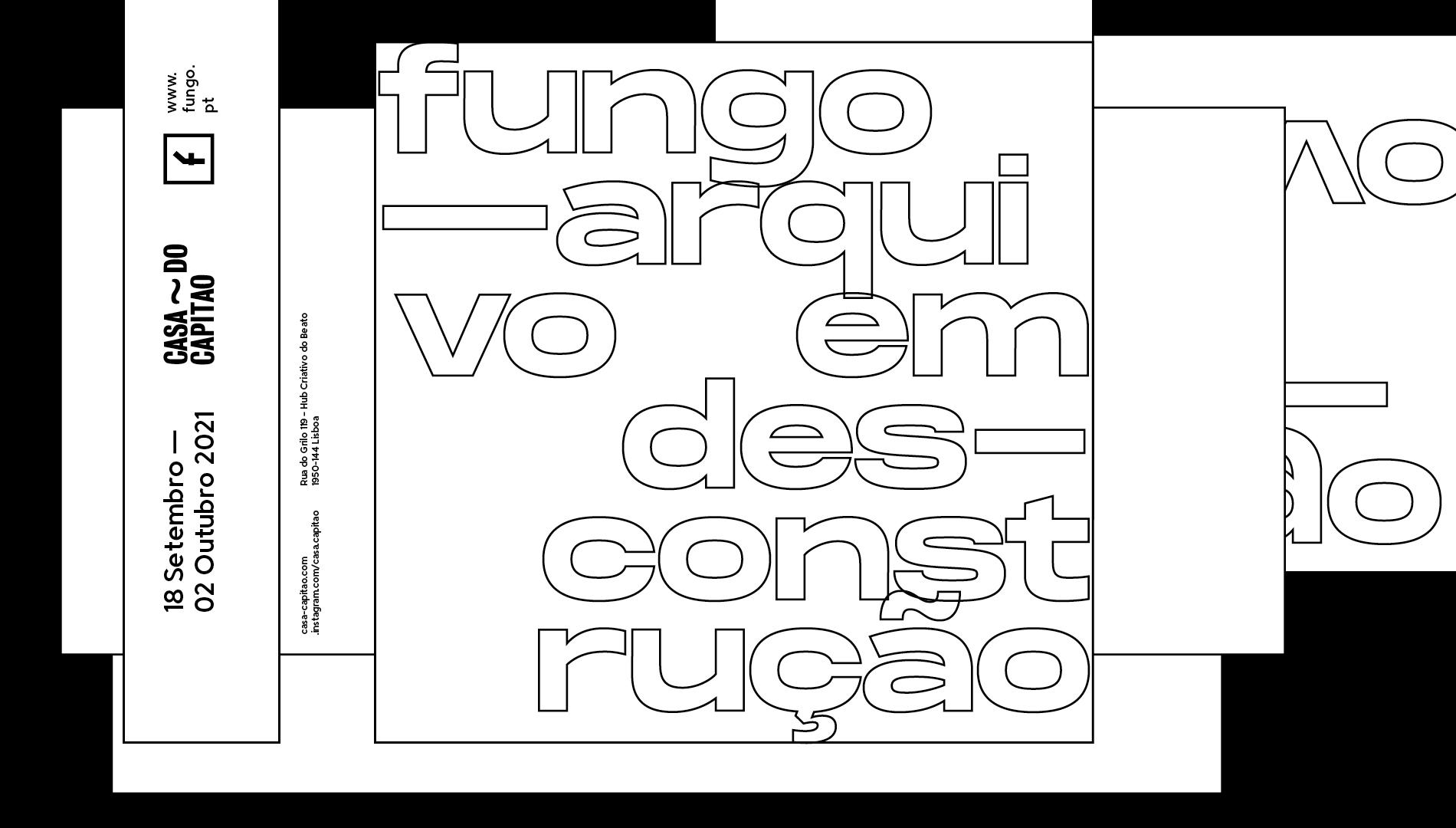 Fungo—Arquivo em Desconstrução • Exposição na casa