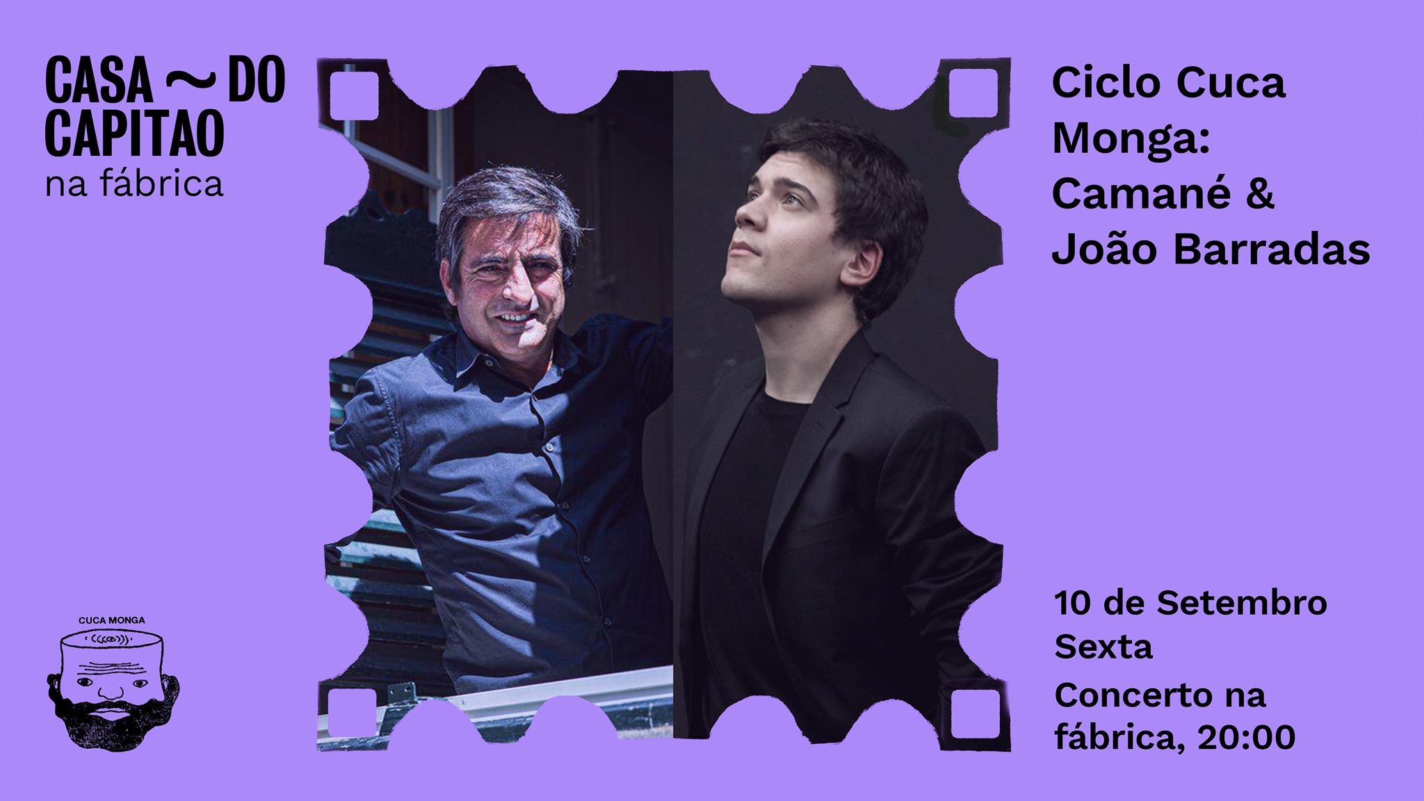 Ciclo Cuca Monga: Camané & João Barradas  • Concerto na fábrica