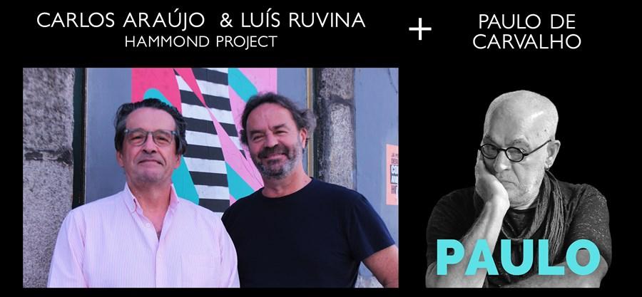 Hammond Project - Carlos Araújo e Luís Ruvina com Paulo de Carvalho   2 Setembro   Portimão