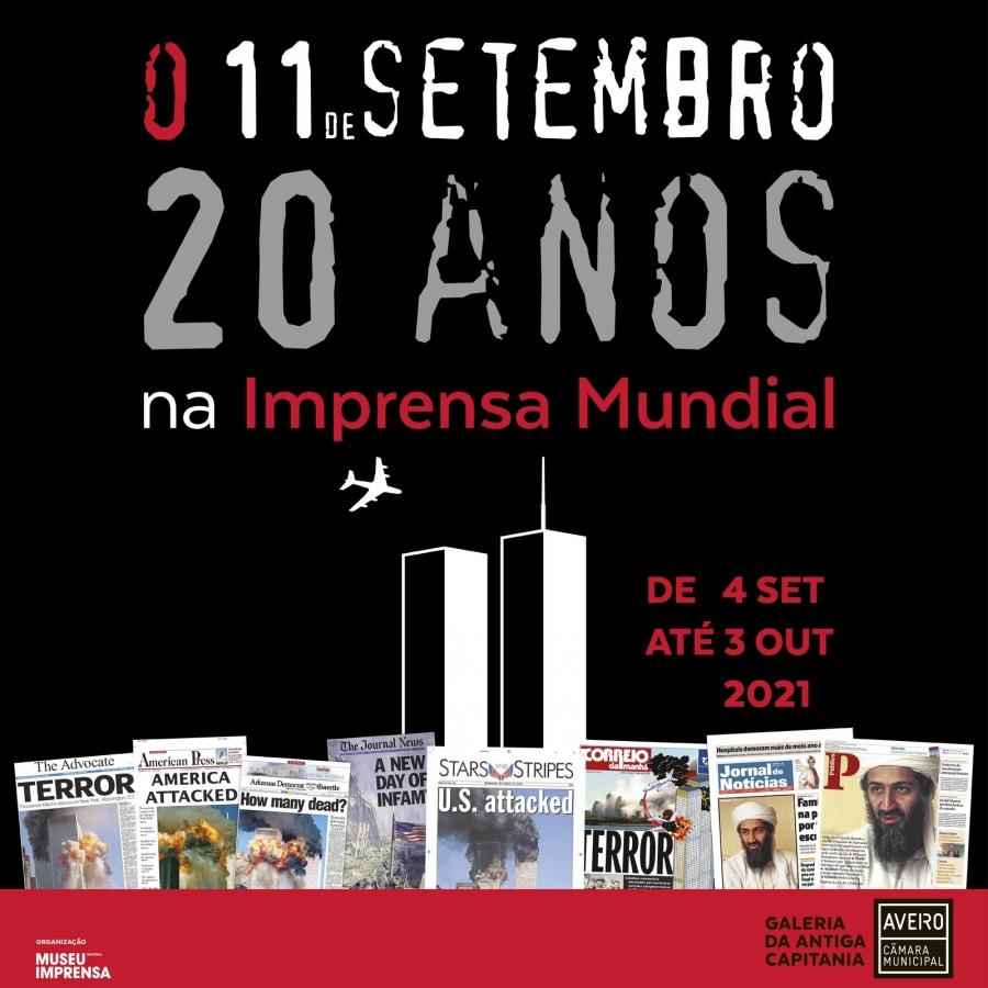 """EXPOSIÇÃO """"O 11 DE SETEMBRO – 20 ANOS NA IMPRENSA NACIONAL"""""""