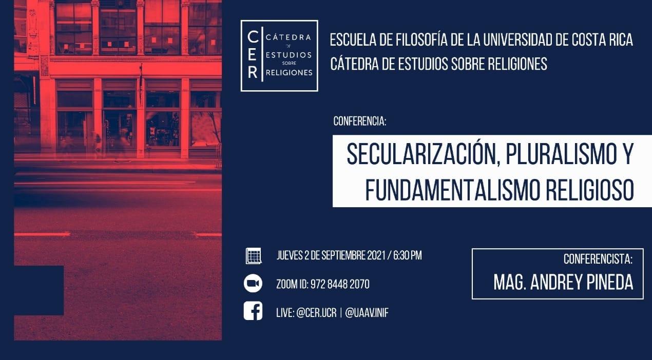 Conferencia: Secularización, pluralismo y fundamentalismo religioso