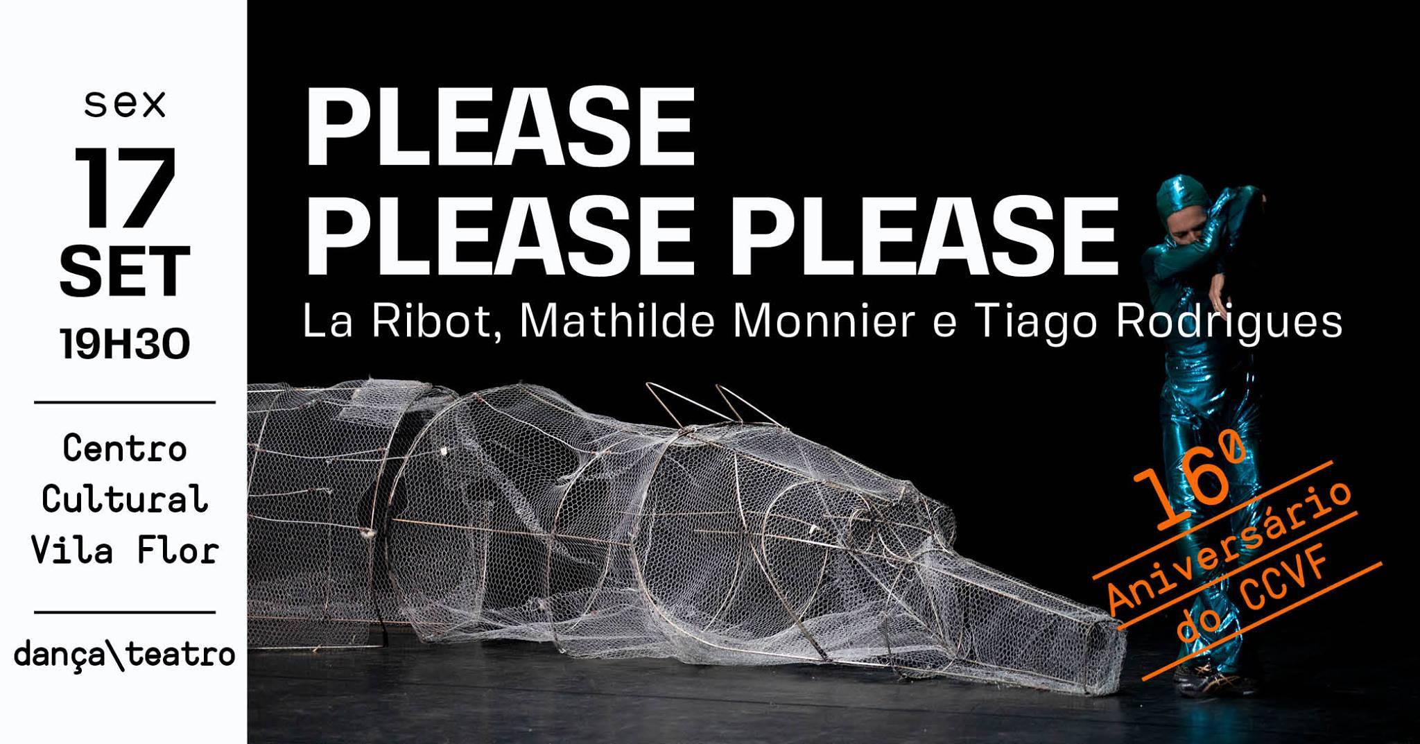 Please Please Please • La Ribot, Mathilde Monnier e Tiago Rodrigues