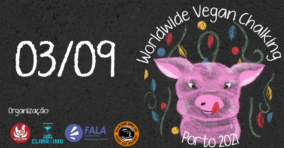 Worldwide Vegan Chalking Night 2021 - Porto
