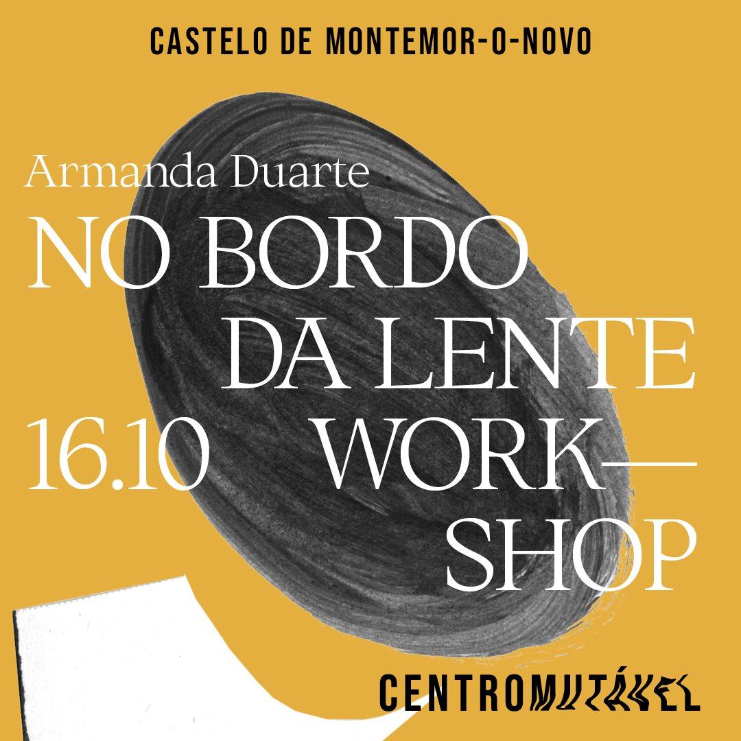 workshop_NO BORDO DA LENTE_ com ARMANDA DUARTE