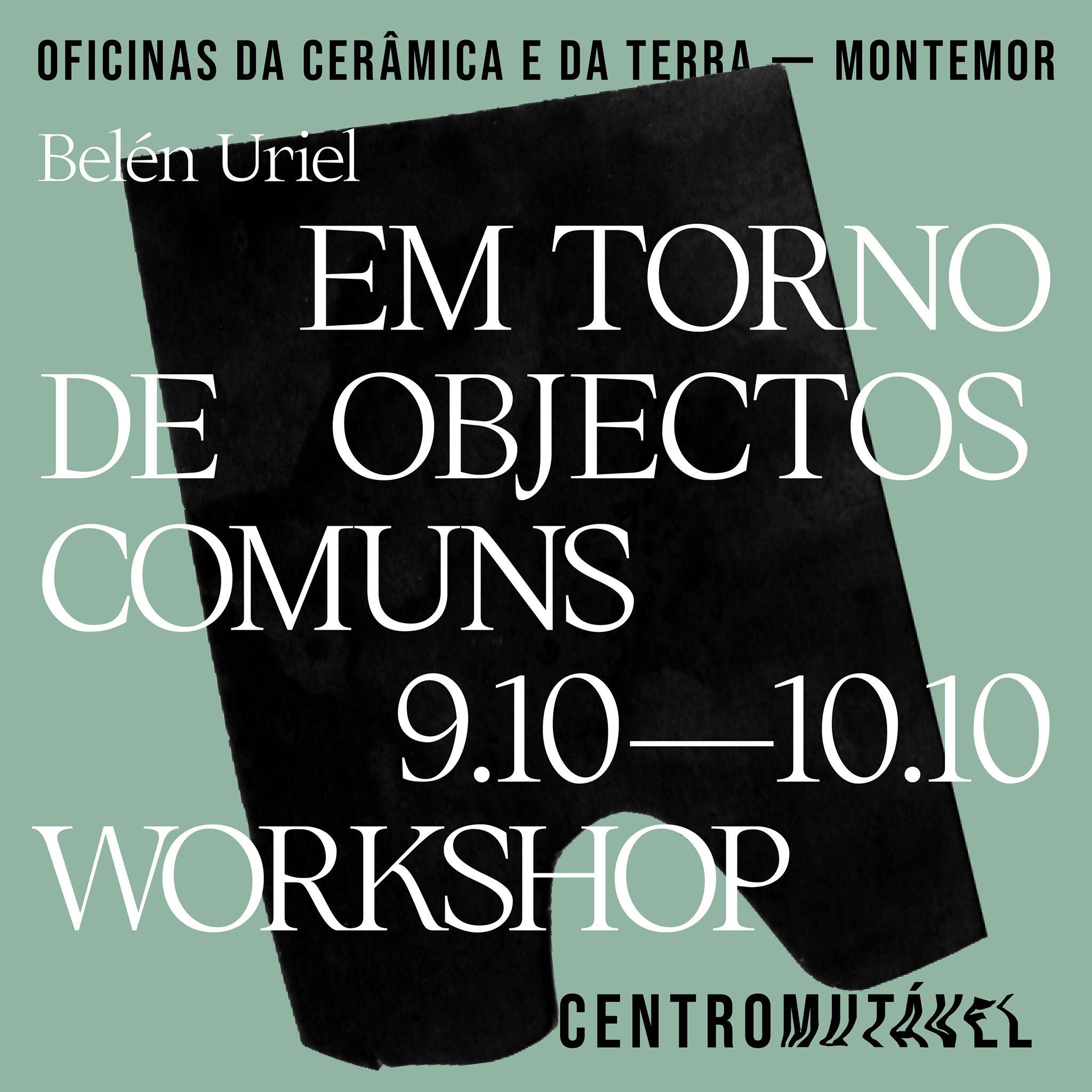 workshop_EM TORNO DE OBJECTOS COMUNS_ BELÉN URIEL