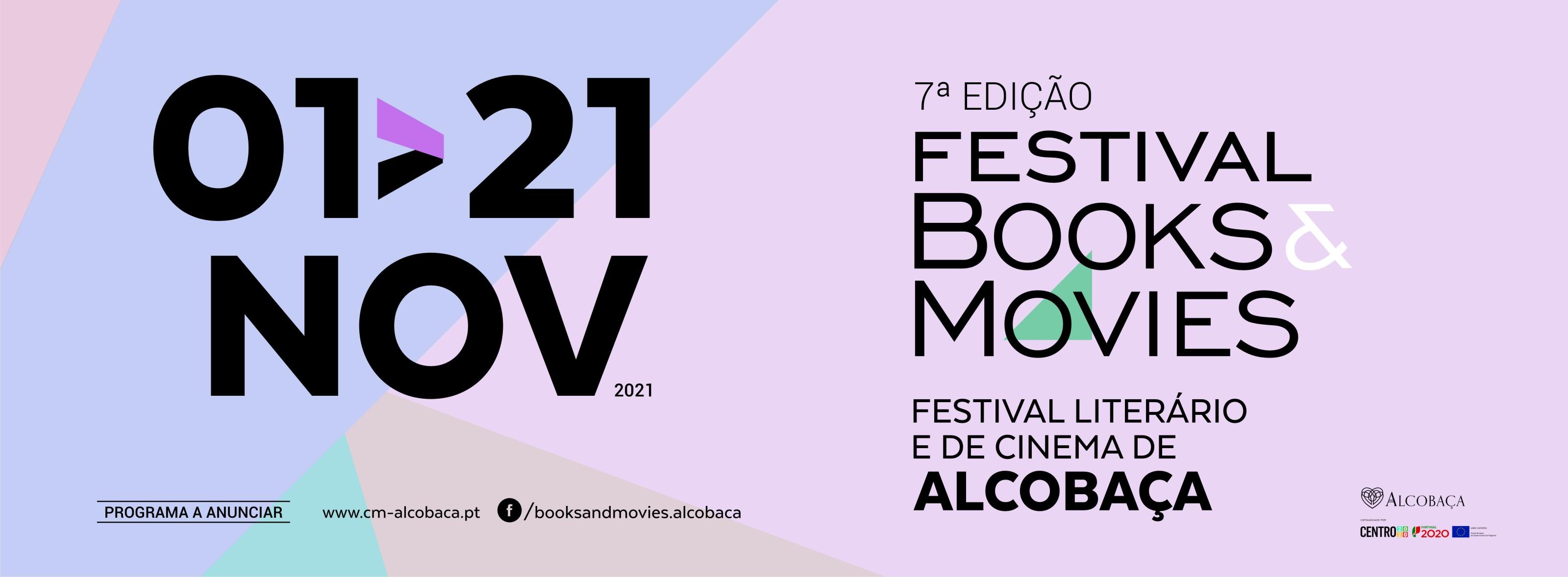 7º Books&Movies - Festival Literário e de Cinema de Alcobaça