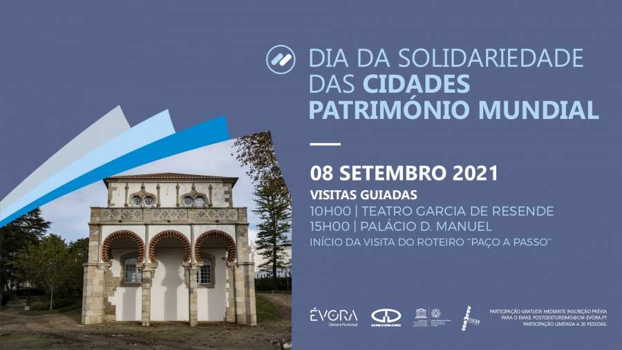 Visitas Guiadas    Dia da Solidariedade das Cidades Património Mundial