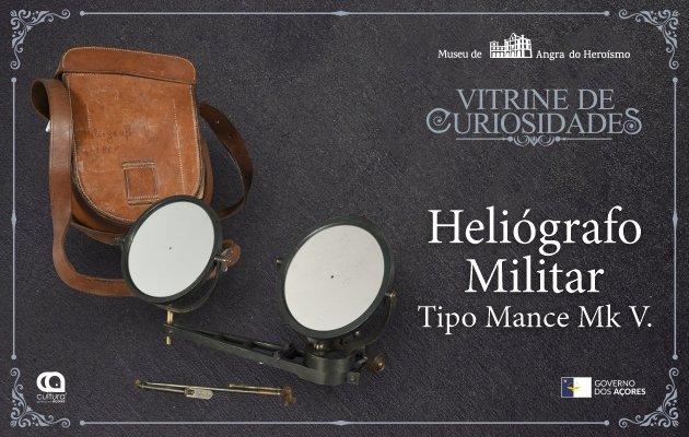 'Vitrine de Curiosidades'28 - Heliógrafo militar