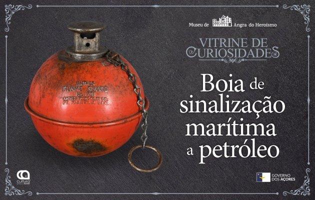 'Vitrine de Curiosidades' 29 - Boia de Sinalização Marítima
