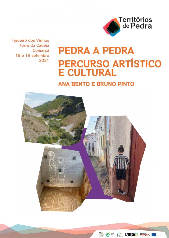 Pedra A Pedra   Percurso Artístico E Cultural Por Ana Bento E Bruno Martins