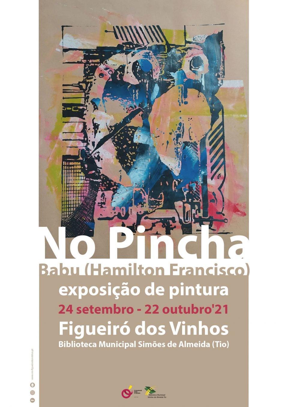 Exposição de Pintura 'No Pincha', de Babu (Hamilton Francisco)