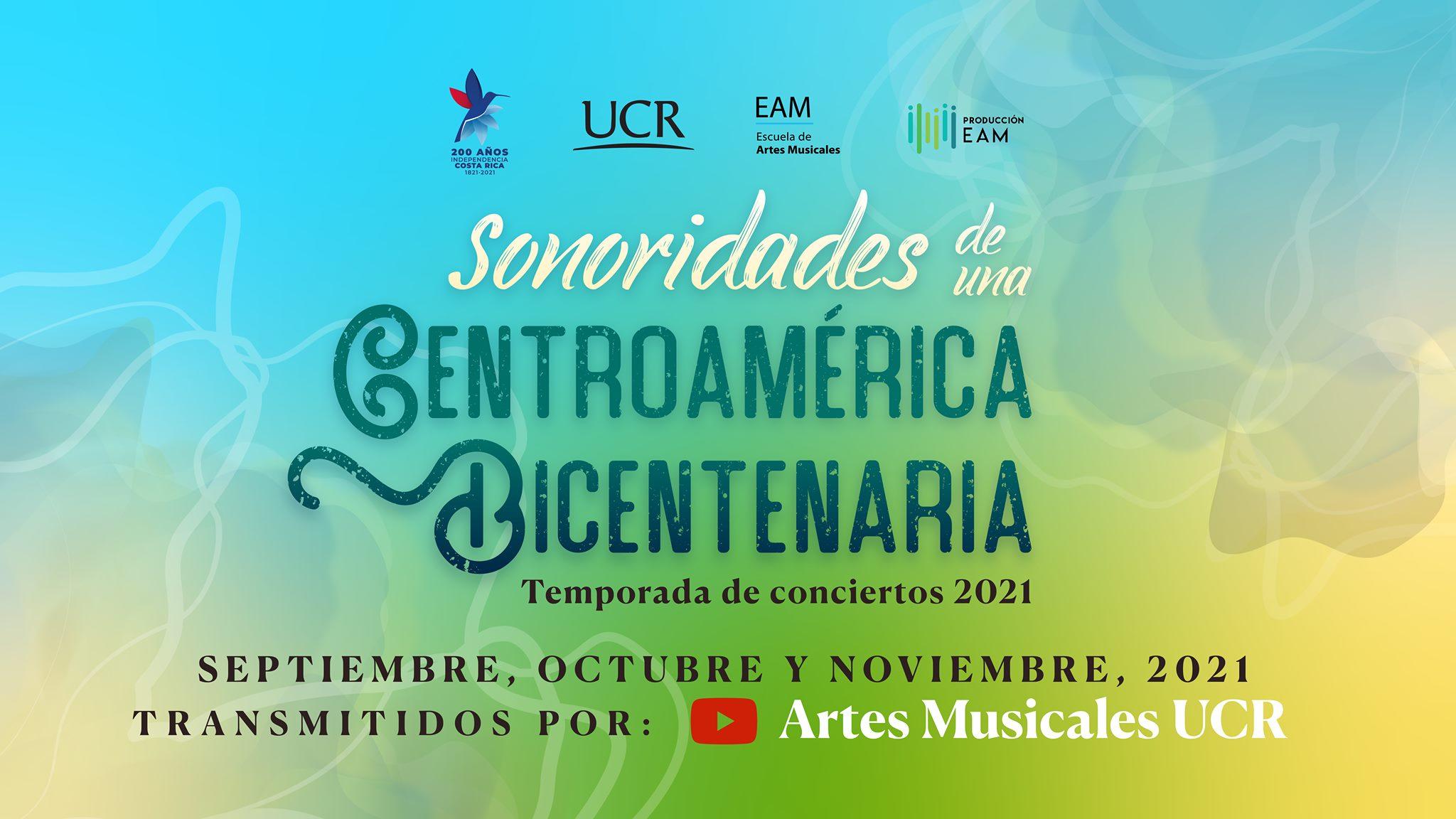 Temporada 'Sonoridades de una Centroamérica Bicentenaria'