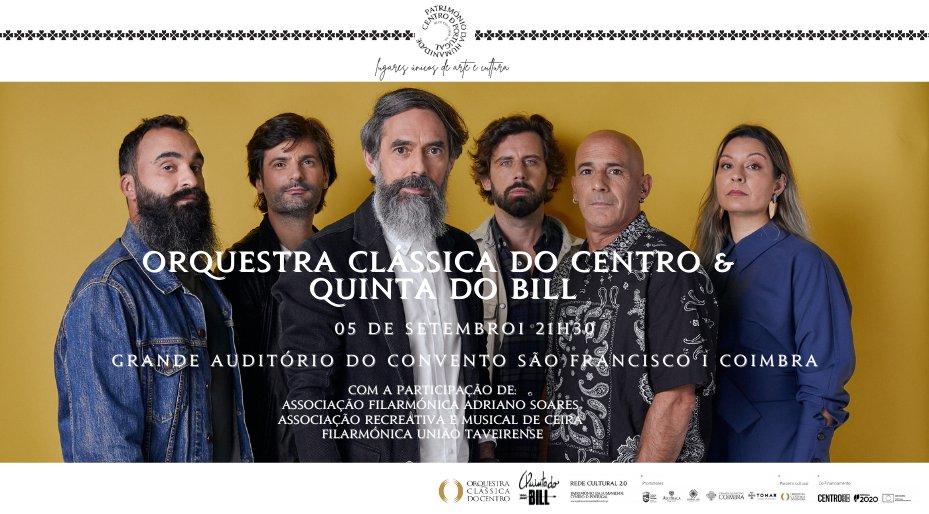 """Orquestra Clássica do Centro & Quinta do Bill | Lugares Património Mundial do Centro – Rede Cultural 2.0"""