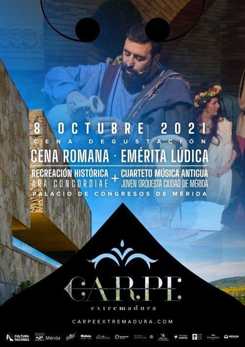 Carpe Extremadura: 'Cena Degustación – Recreación Emerita Lvdica'