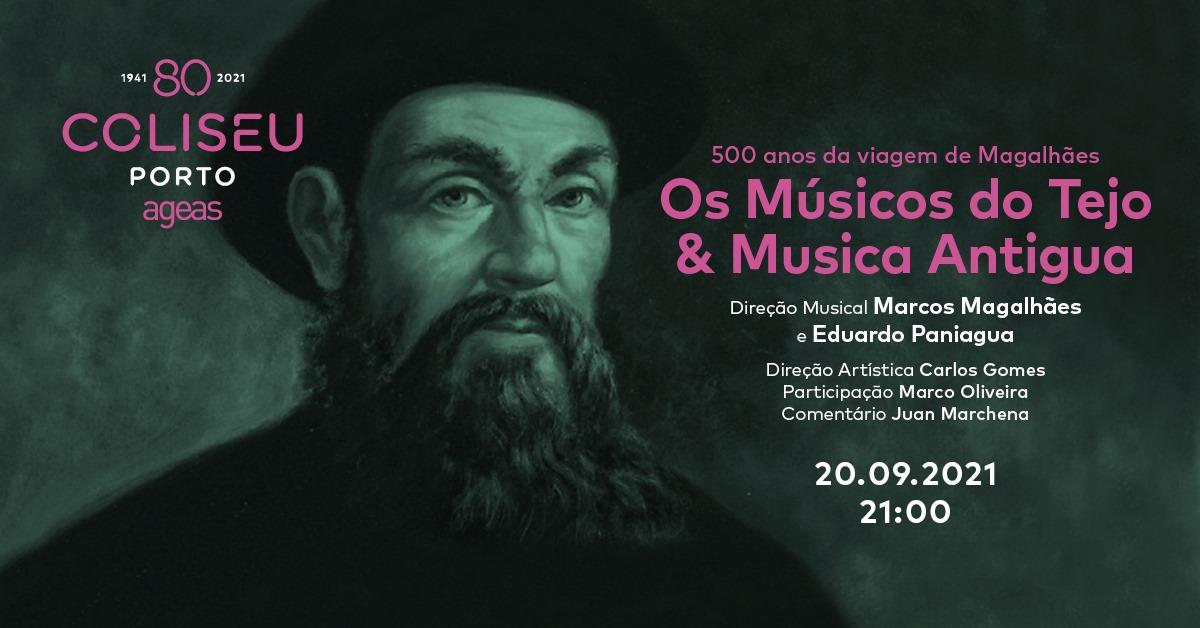 Os Músicos do Tejo e Musica Antigua – 500 anos da viagem de Magalhães