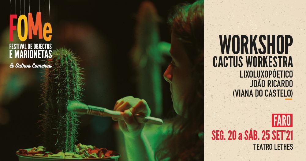 Workshop Cactus Workestra