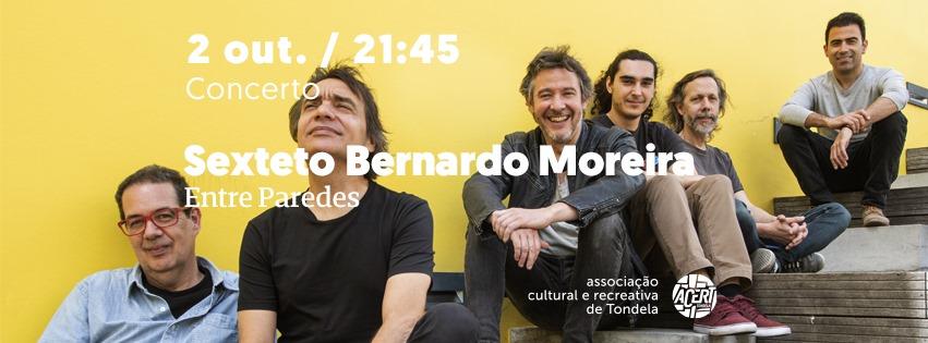 Sexteto Bernardo Moreira   Concerto