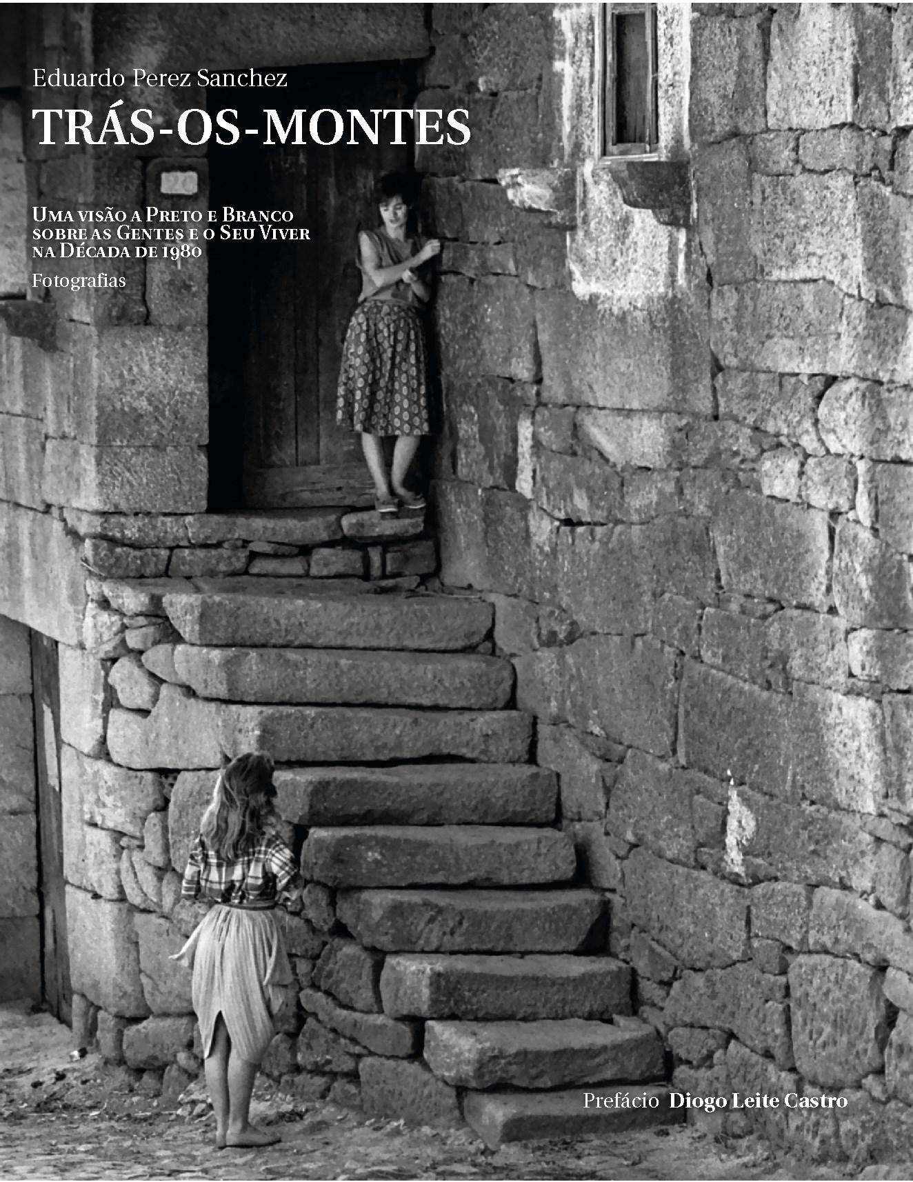 Apresentação do Livro 'Trás-Os-Montes' de Eduardo Perez Sanchez
