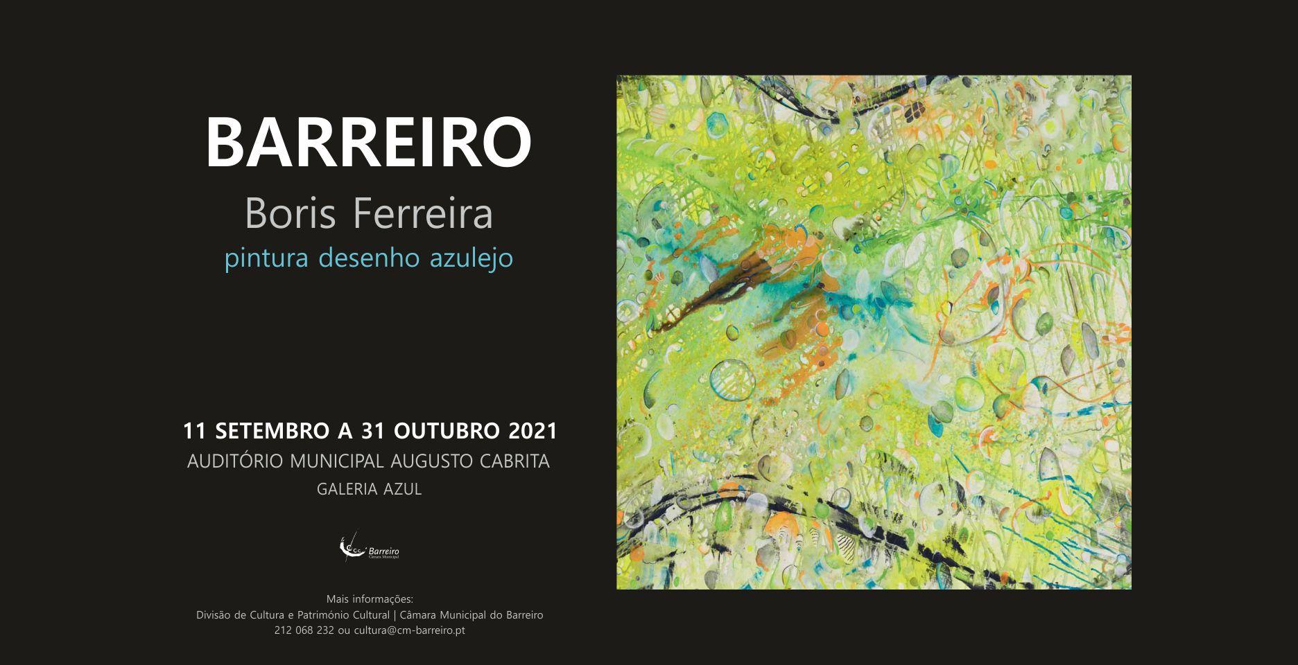 Exposição de pintura, desenho e azulejo de Boris Ferreira