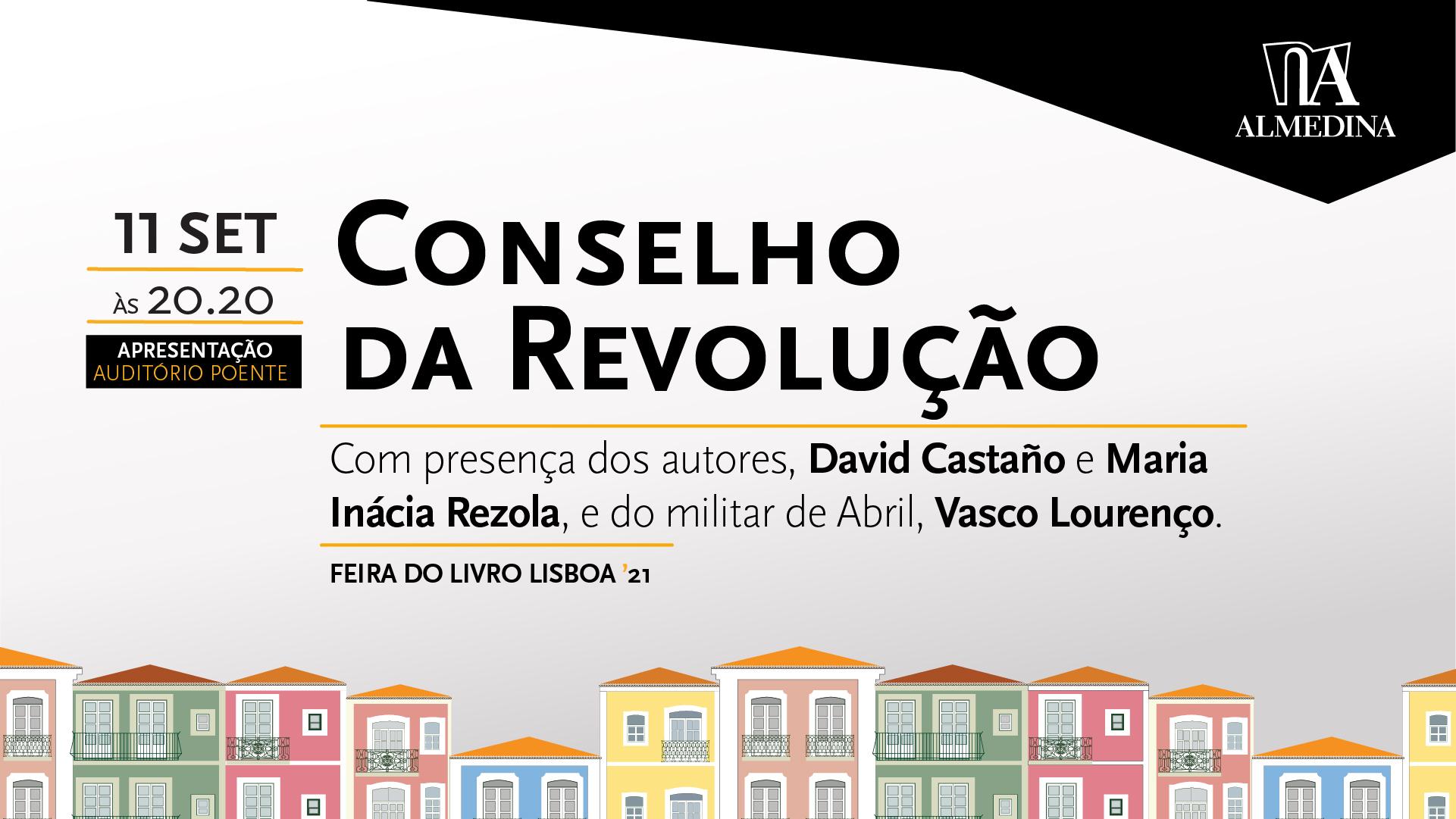 Apresentação do livro «Conselho da Revolução»