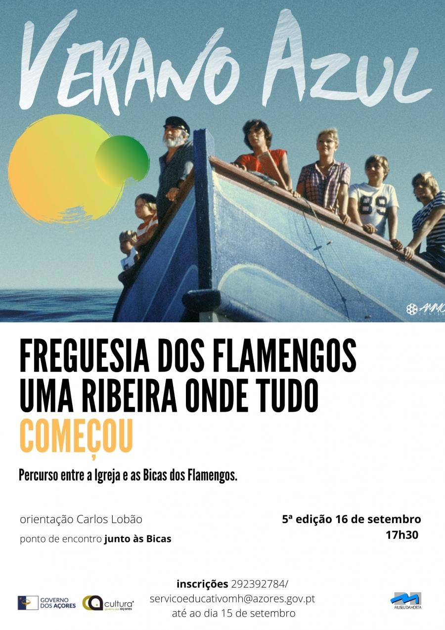 Verão Azul - A Freguesia dos Flamengos- uma ribeira onde tudo começou