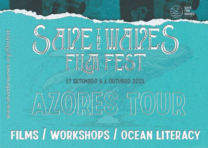 Save the Waves - Film Fest Azores Tour