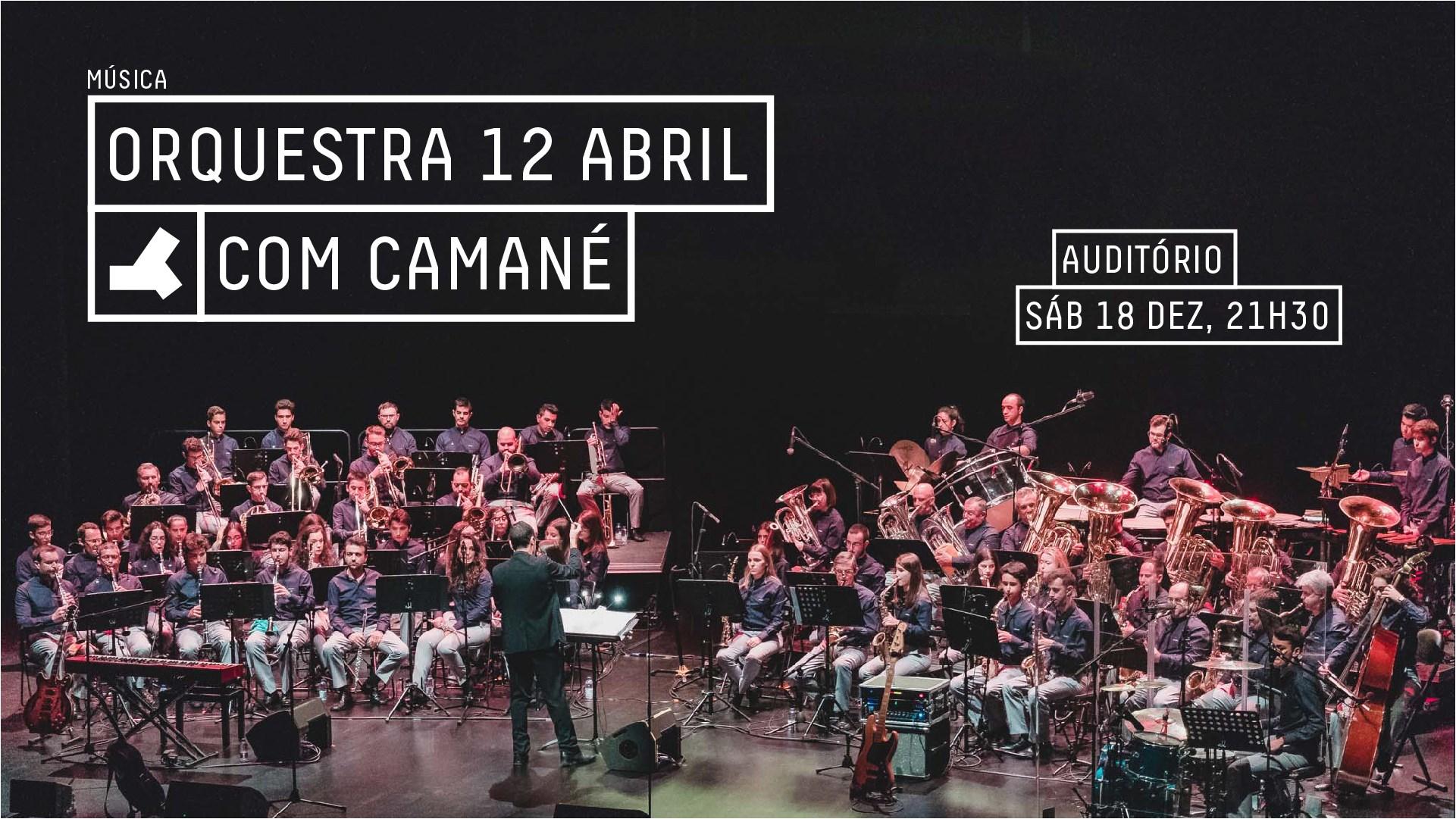 Orquestra 12 Abril com Camané
