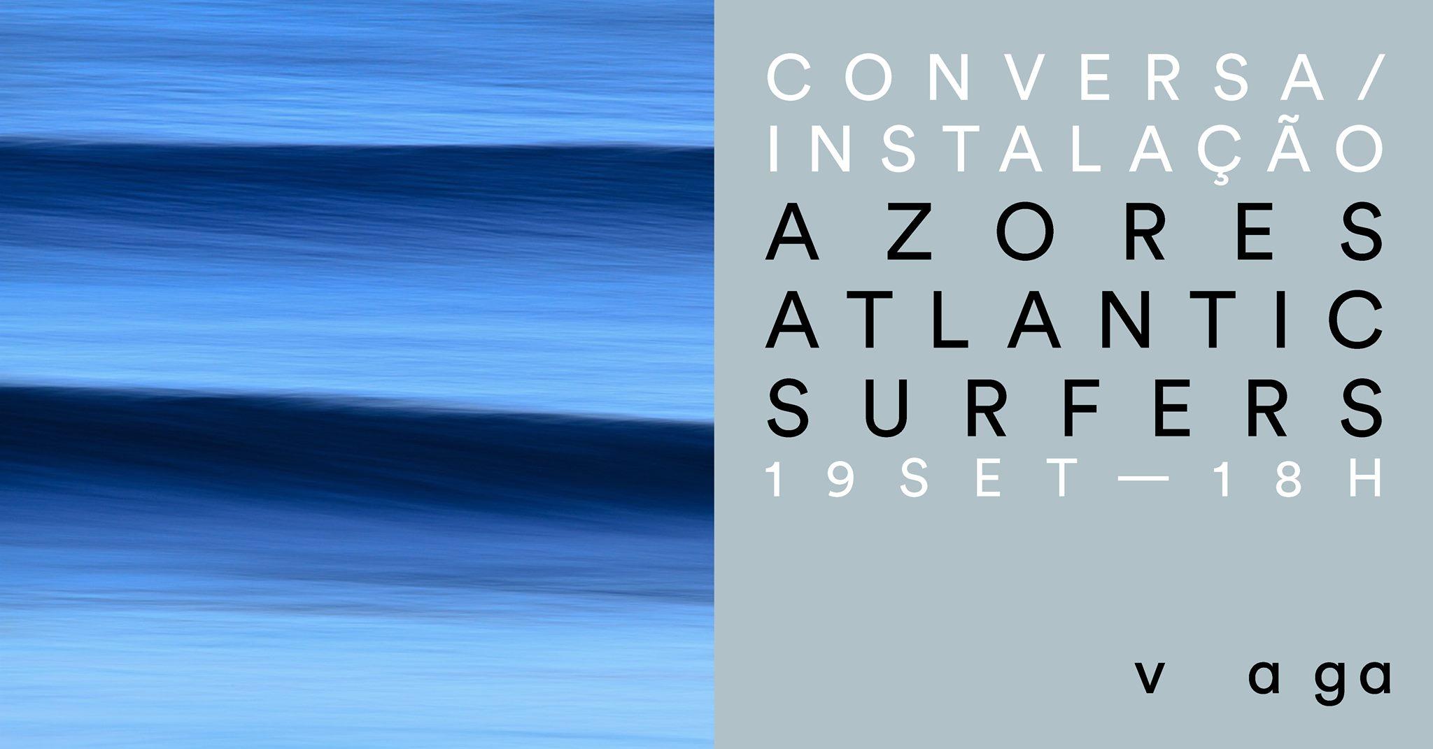 Conversa com Azores Atlantic Surfers