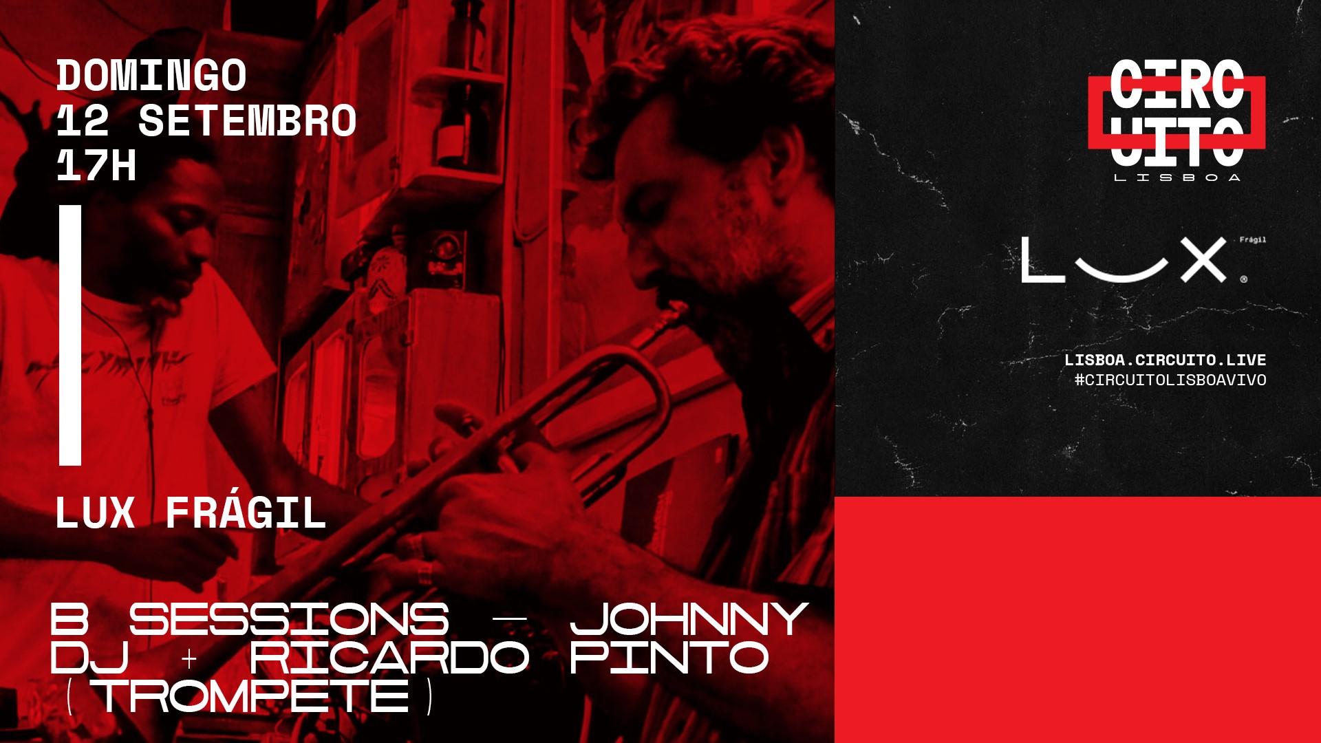 B Sessions: DJ Johnny x Ricardo Pinto (trompete)