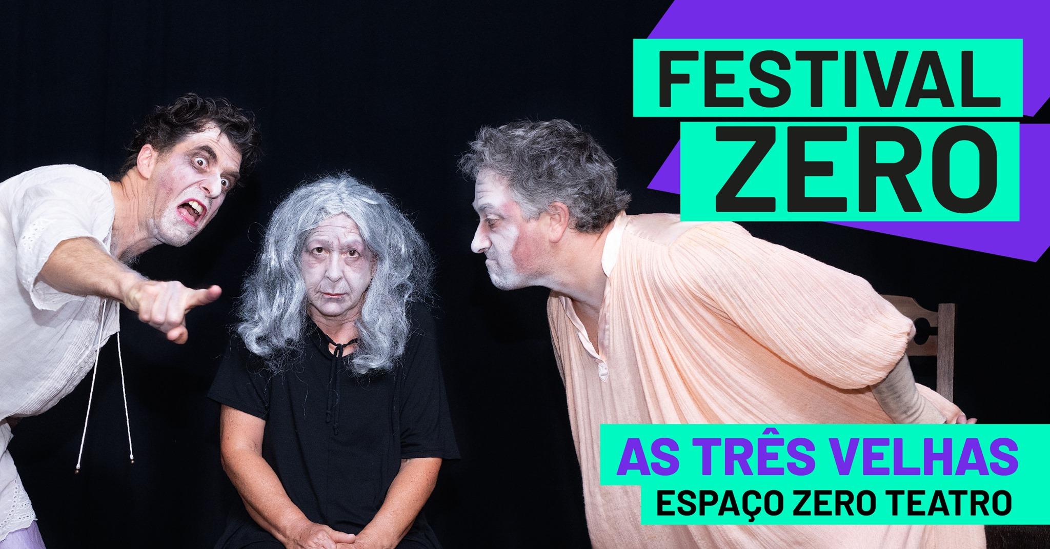 As Três Velhas, EspaçoZero Teatro