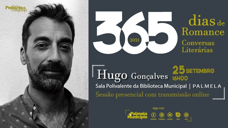 '365 DIAS DE ROMANCE: CONVERSAS LITERÁRIAS' COM HUGO GONÇALVES