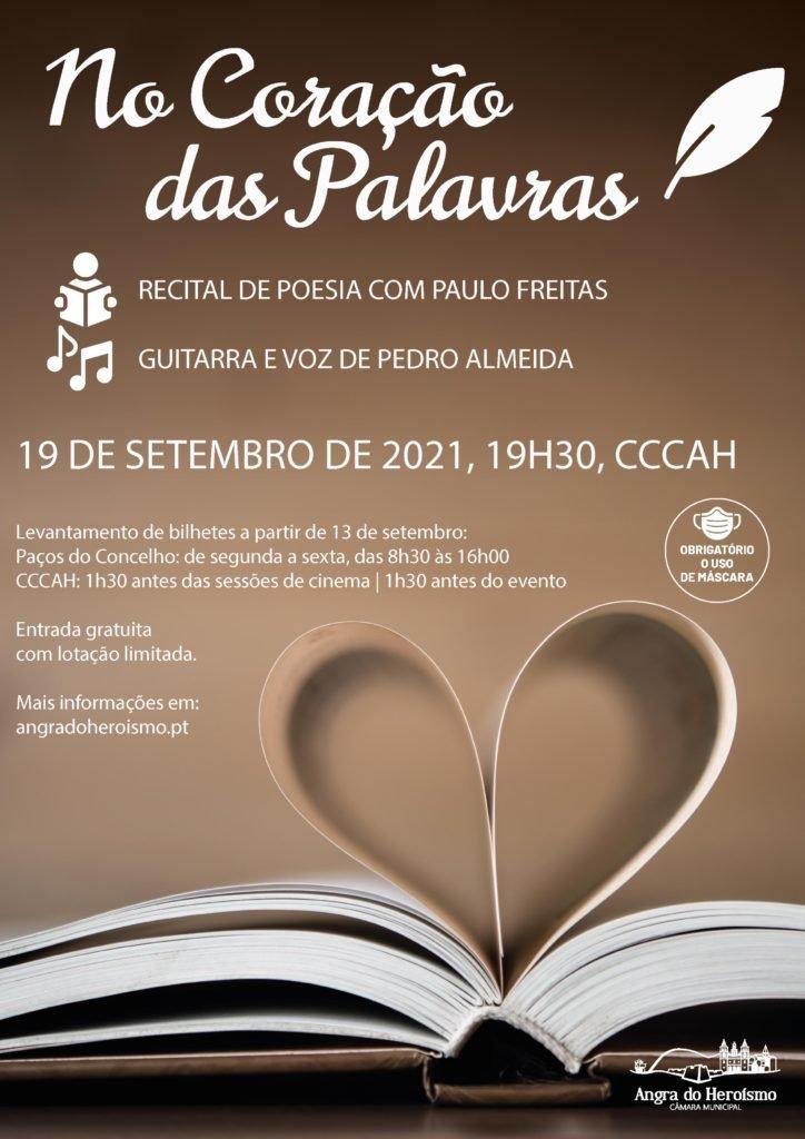 No Coração das Palavras – Paulo Freitas acompanhado por Pedro Almeida na Guitarra e Voz