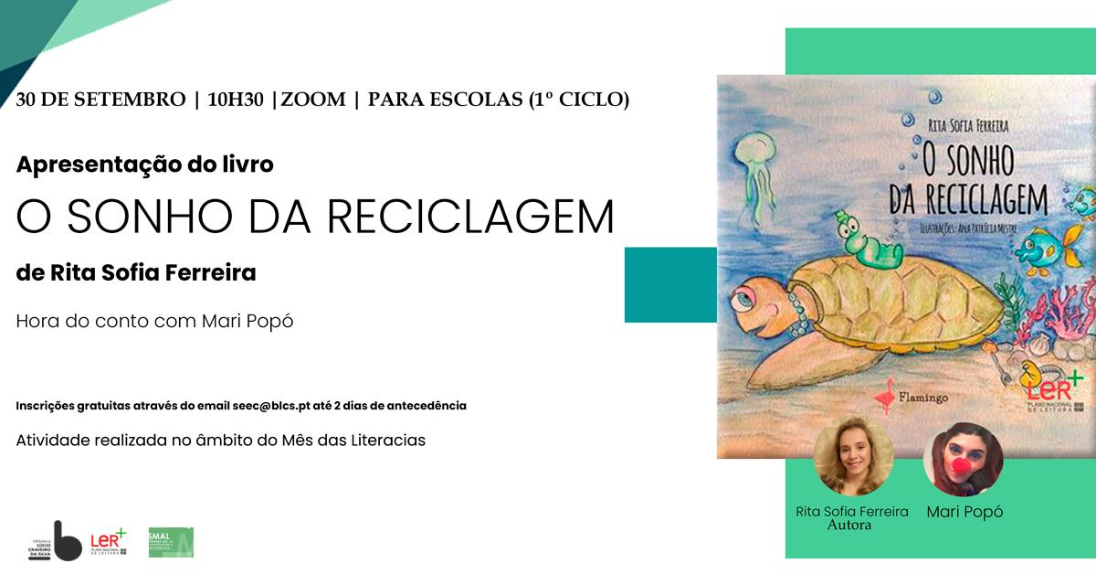 """Apresentação do livro """"O Sonho da Reciclagem"""", de Rita Sofia Ferreira  + Hora do conto com Mari Popó"""