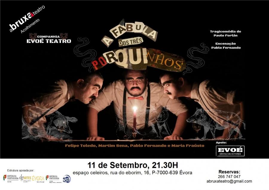 A Fábula dos Três Porquinhos, Companhia de Teatro Evoé