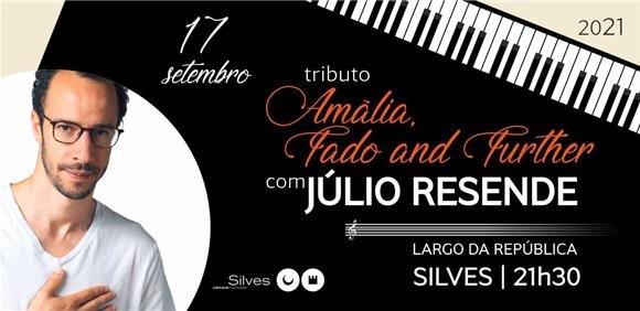 """Tributo """"Amália, Fado And Further"""" com Júlio Resende"""