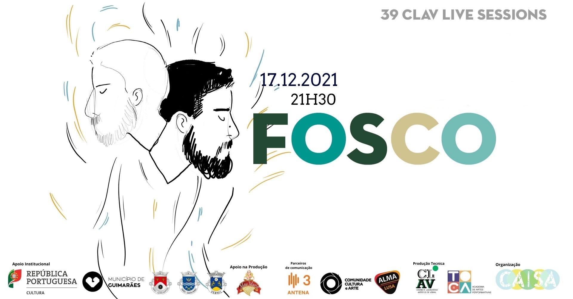 39ª CLAV Live Session // Fosco